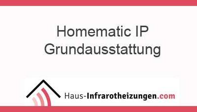 Homematic IP eine Grundausstattung