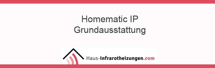 Homematic IP eine Grundausstattung